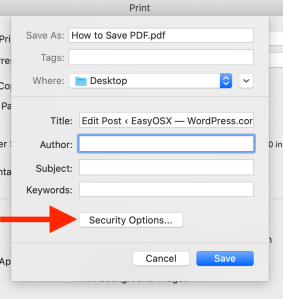 The Save menu where you name your PDF document and provide metadata. A red arrow points to the Security Options menu