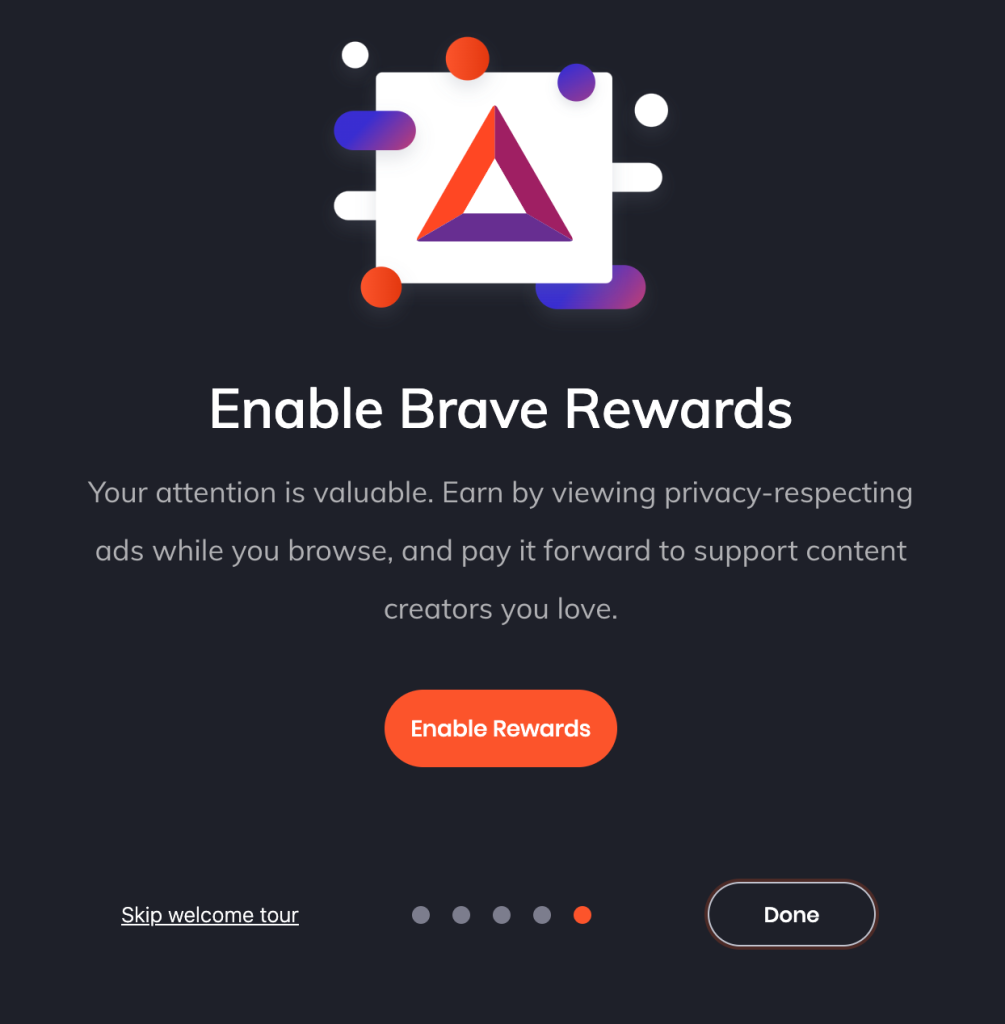 An image of the Brave Rewards option presented to users when they first install and launch the browser.