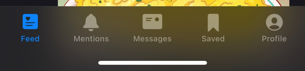 """The default bottom row of Aviary.  There are 5 icons, with the text stating their purpose from left to right: """"Home"""", """"Mentions"""", """"Messages"""", """"Saved"""", and """"Profile""""."""